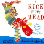 A Kick in the Head: An Everyday Guide to Poetic Forms