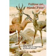 Follow on Hinds' Feet: Study Guide to Hinds' Feet on High Places by Teresa M. Wilson