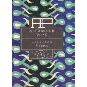 Alexander Pope: Selected Poems by Alexander Pope