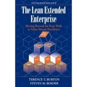 The Lean Extended Enterprise by Terence T. Burton