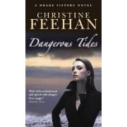 Dangerous Tides by Christine Feehan