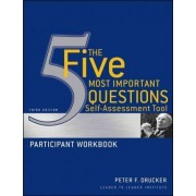 The Five Most Important Questions Self-Assessment Tool by Peter Ferdinand Drucker