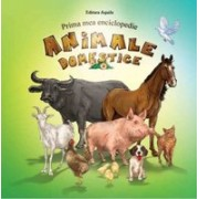 Prima mea enciclopedie. Animale domestice.