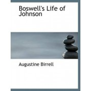 Boswell's Life of Johnson by Augustine Birrell