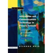 Information and Communications Technology in Primary Schools by Richard Ager