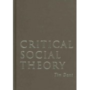 Critical Social Theory by Tim Dant