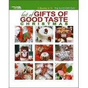 Best of Gifts of Good Taste: Christmas & Everyday by Leisure Arts