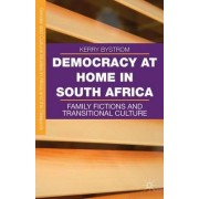 Democracy at Home in South Africa 2016 by Kerry Bystrom