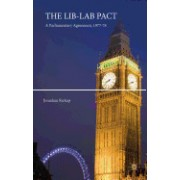 The Lib-Lab Pact: A Parliamentary Agreement, 1977-78
