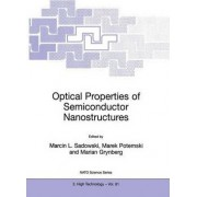 Optical Properties of Semiconductor Nanostructures by Marcin . Sadowski
