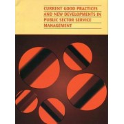 Current Good Practices and New Developments in Public Sector Service Management by Commonwealth Secretariat