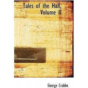 Tales of the Hall, Volume II by George Crabbe