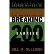 New Perspectives on Breaking the 200 Barrier by Bill Sullivan