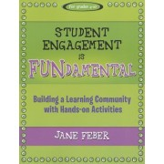 Student Engagement Is Fundamental by Jane Feber