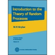 Introduction to the Theory of Random Processes by N. V. Krylov