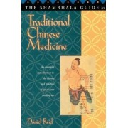 Shambhala Guide Trad Chinese Medi by Daniel Reid