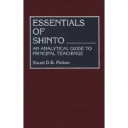 Essentials of Shinto by Stuart D. B. Picken