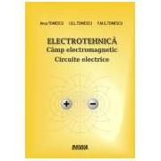 Electrotehnica.Cimp electromagnetic.Circuite electrice.