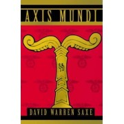 Axis Mundi by David Warren Saxe
