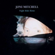 Joni Mitchell - Night Ride Home (0720642430224) (1 CD)