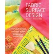 Fabric Surface Design by Cheryl Rezendes
