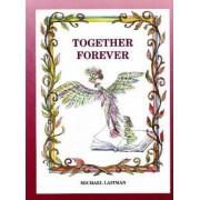 Together Forever by Rav Michael Laitman