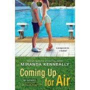 Coming Up for Air by Miranda Kenneally