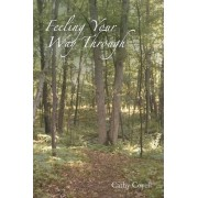 Feeling Your Way Through by Cathy Covell