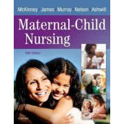 Maternal-Child Nursing by Emily Slone McKinney