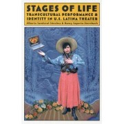 Stages of Life by Alberto Sandoval-Sanchez
