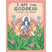 The I Am the Goddess Coloring Book by James Joseph Roderick