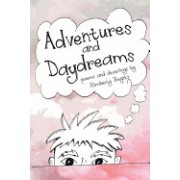 Adventures and Daydreams: A Collection of Silly Poems for Children