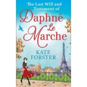 The Last Will and Testament of Daphne by Kate Forster
