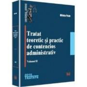 Tratat teoretic si practic de contencios administrativ. Vol. 2 - Oliviu Puie
