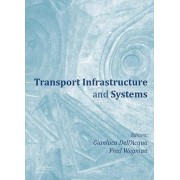 Transport Infrastructure and Systems: Proceedings of the Aiit International Congress on Transport Infrastructure and Systems (Rome, Italy, 10-12 April