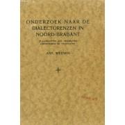 Onderzoek Naar De Dialectgrenzen In Noord-Brabant, In Aansluiting Aan Geographie, Geschiedenis En Volksleven (Academisch Proefschrift)