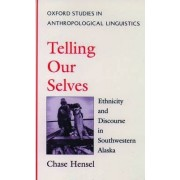 Telling Our Selves by Chase Hensel
