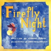 Firefly Night by Evanne Beth Jordan