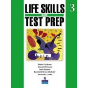 Life Skills and Test Prep 3 by Pearson