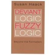 Deviant Logic, Fuzzy Logic by Susan Haack