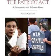 The Patriot Act by Herbert N. Foerstel
