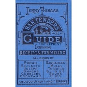 Jerry Thomas Bartenders Guide 1887 Reprint by Ross Bolton