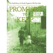 Promises to Keep by Thomas F Dwyer Ed D