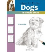 How to Draw Dogs by Susie Hodge