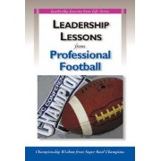 Leadership Lessons from Professional Football by HRD Press
