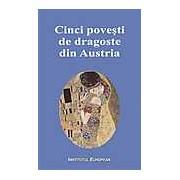 Cinci povesti de dragoste din Austria