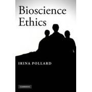 Bioscience Ethics by Irina Pollard
