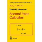 Second Year Calculus by David M. Bressoud