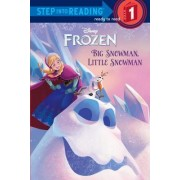 Big Snowman, Little Snowman (Disney Frozen) by Random House Disney