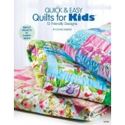 Quick & Easy Quilts for Kids by Connie Ewbank